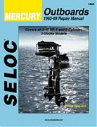 Seloc 1404 Mercury Outboard Engines Shop Manual 1965-89