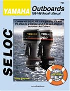 Seloc 1701 Yamaha Outboard Engines Shop Manual 1984-96
